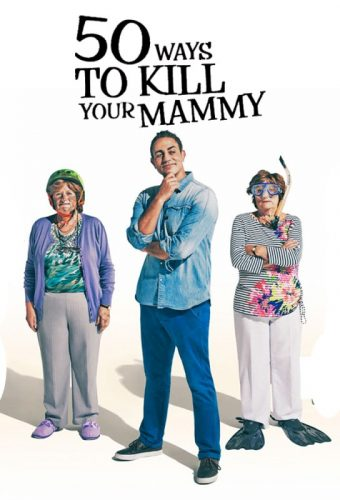 50 Ways to kill your Mammy