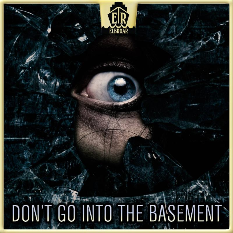 Don't go Into The Basement