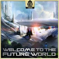 Welcome To The Future World